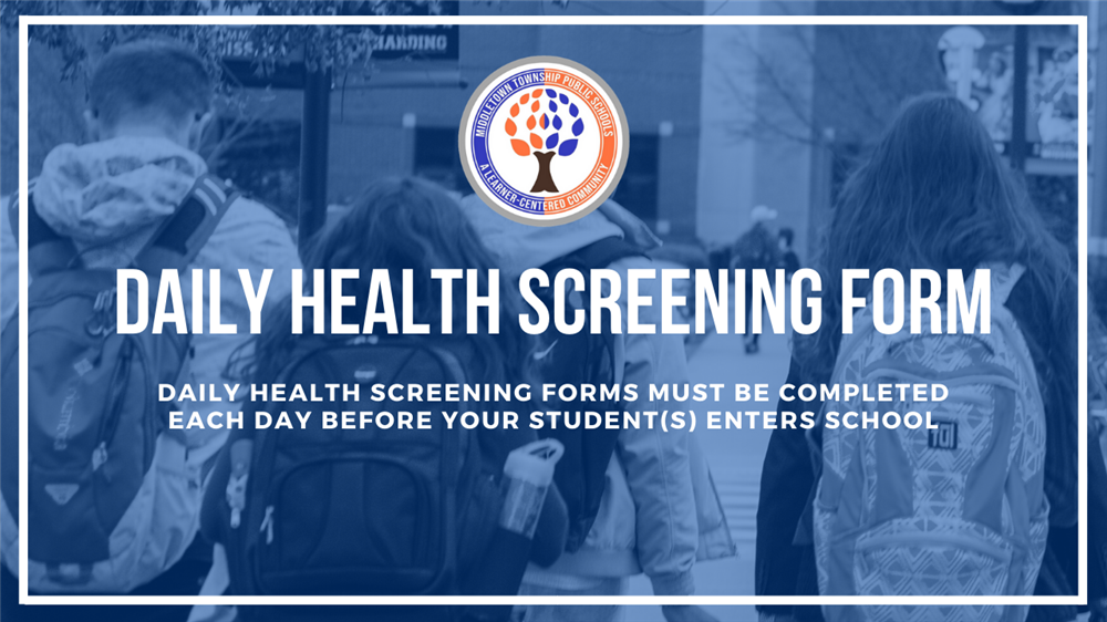 MTPS Daily Health Screening Form must be completed before a student enters the building.