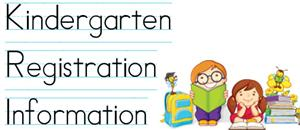 Kindergarten Registration 2019