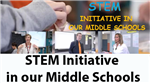 STEM Initiative in Middle Schools