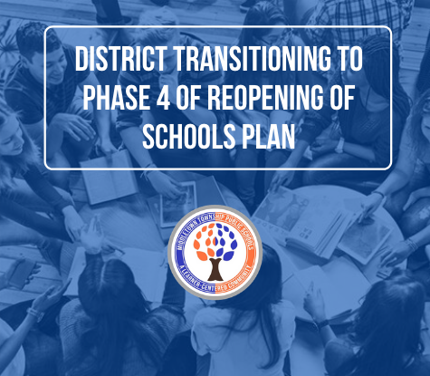 District Transitioning to Phase 4 of Reopening of Schools Plan (10.9.20)